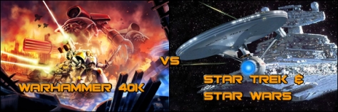 warhammer-40k-vs-star-trek-star-wars